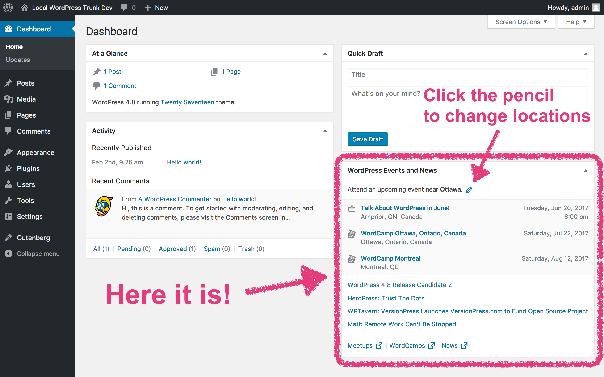 Image shows the new Events and News dashboard widget and its placement on the WordPress dashboard, including an arrow pointing to the pencil icon that allows users to edit the location.