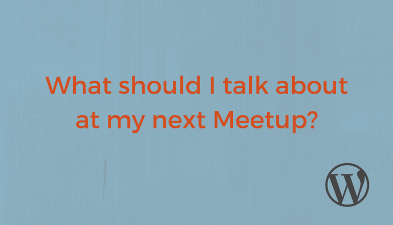 Meetups are an important part of the WordPress experience. It's good to meet people, build networks, and learn new skills. But what if you feel like your Meetup is stuck? The Marketing Team has put together some ideas to help.