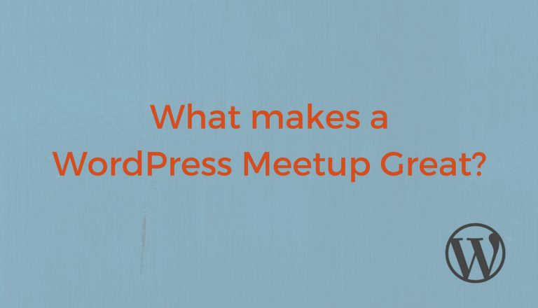 What makes a WordPress Meetup Great? This is a compilation from the Make WordPress Marketing Team meant to serve as a resource for the Community as a whole. Let us know what works for you.