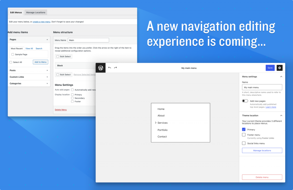 """Image showing both the new and current navigation experiences with text saying """"A new navigation editing experience is coming...""""."""