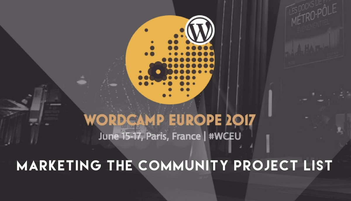 Marketing the Community WCEU Contributor Day Project List