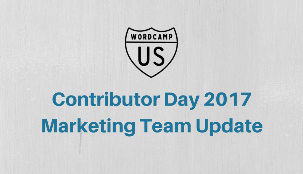 Marketing Team Contributor Day 2017 Recap