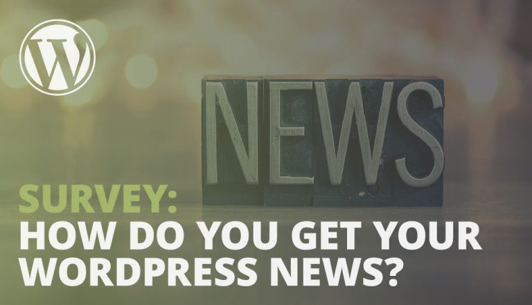 View the results of the 2018 WordPress News Survey conducted by the WordPress Marketing team, which focuses on how users source WordPress news and updates.