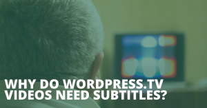 By subtitling some of the videos on WordPress.tv, you can contribute to the WordPress Project. Help us extend the reach of this amazing library of resources on WordPress.tv. The talks are well worth it!